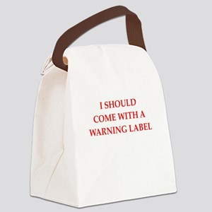 warning label Canvas Lunch Bag