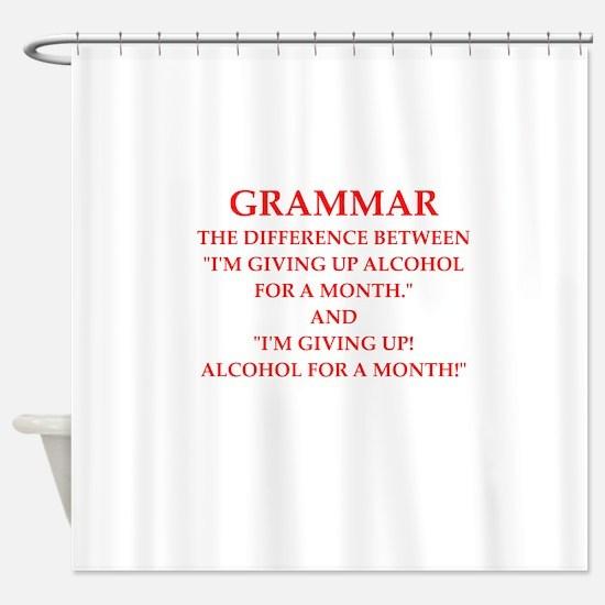 a funny joke Shower Curtain