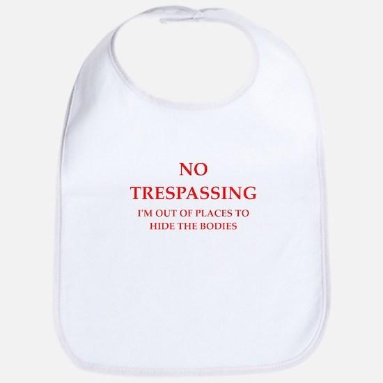 trespassing Bib