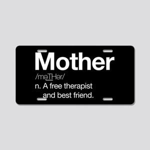 Mother Therapist Aluminum License Plate