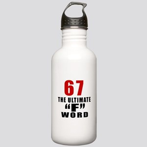67 The Ultimate Birthd Stainless Water Bottle 1.0L