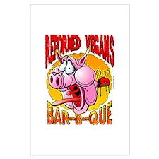 Reformed Vegans Bar-B-Que Large Poster