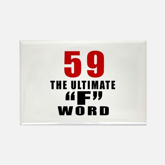 59 The Ultimate Birthday Rectangle Magnet