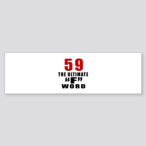 59 The Ultimate Birthday Sticker (Bumper)