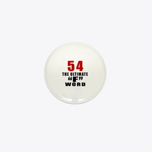 54 The Ultimate Birthday Mini Button