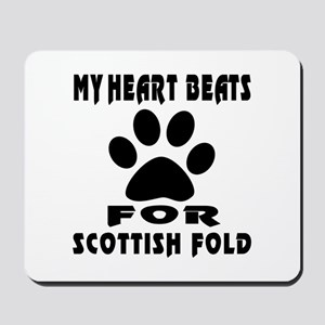 My Heart Beats For Scottish Fold Cat Mousepad