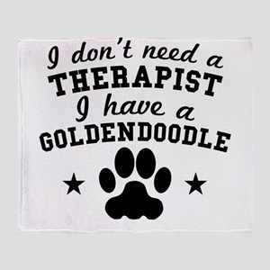 I Dont Need A Therapist I Have A Goldendoodle Thro