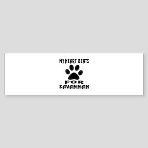 My Heart Beats For Savannah Cat Sticker (Bumper)