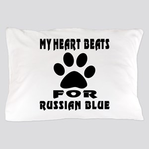 My Heart Beats For Russian Blue Cat Pillow Case