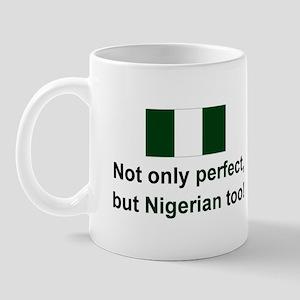 Nigerian-Perfect Mug