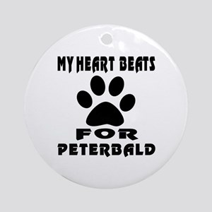 My Heart Beats For Peterbald Cat Round Ornament