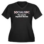 Socialism...for Impotent Libs Wmn Plus V-Neck Dk T