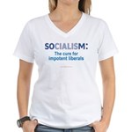 Socialism...for Impotent Libs Women's V-Neck Tee