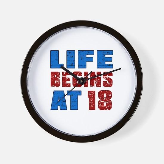 Life Begins At 18 Wall Clock