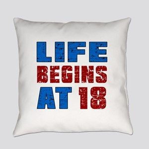 Life Begins At 18 Everyday Pillow