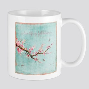 Live life in full bloom Mugs