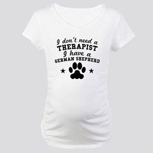 I Dont Need A Therapist I Have A German Shepherd M