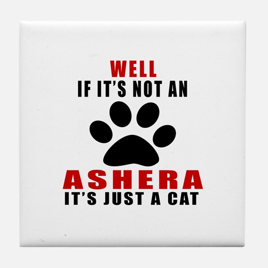 If It's Not Ashera Tile Coaster