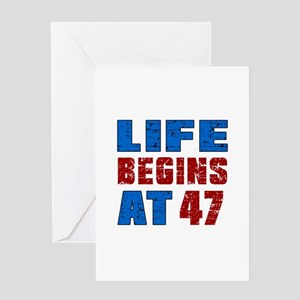 Life Begins At 47 Greeting Card