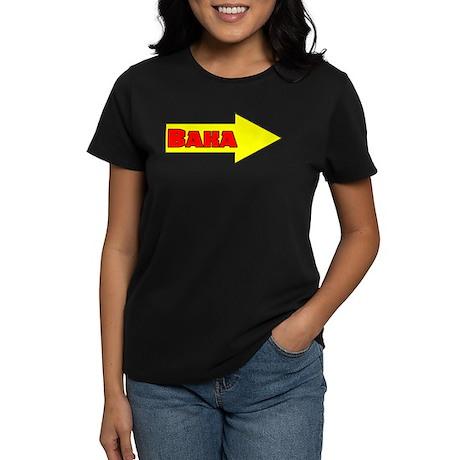 Baka Right Women's Dark T-Shirt