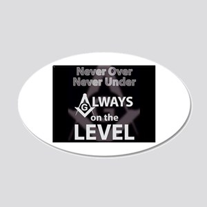 Always on the Level Wall Decal
