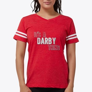 Its A Darby Thing T-Shirt