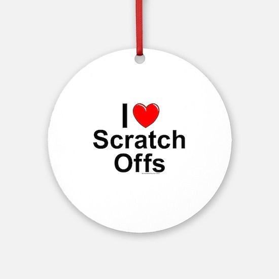 Scratch Offs Round Ornament