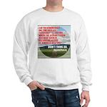 Just One Question Sweatshirt