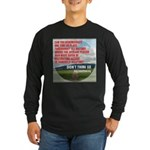 Just One Question Long Sleeve T-Shirt