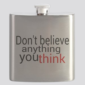 Don't believe anything you think Flask