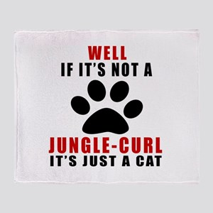 If It's Not Jungle-curl Throw Blanket