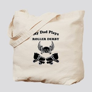 My Dad Plays Roller Derby Tote Bag