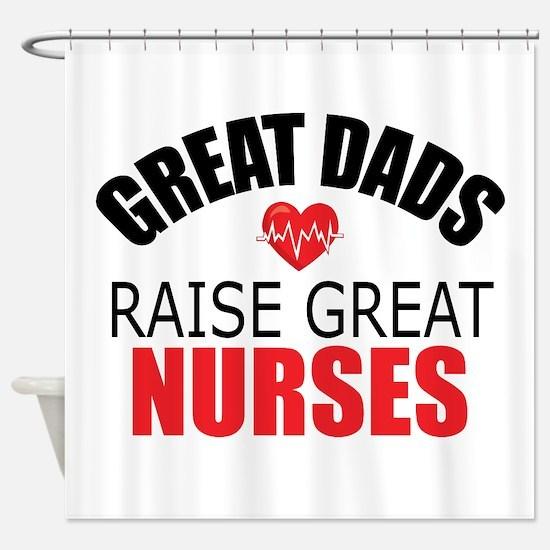 Dad of Nurse Shower Curtain