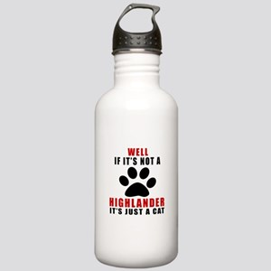 If It's Not Highlander Stainless Water Bottle 1.0L