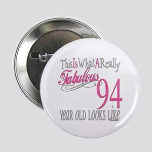94th Birthday Gifts 225 Button