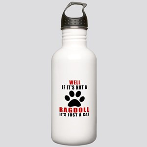 If It's Not Ragdoll Stainless Water Bottle 1.0L