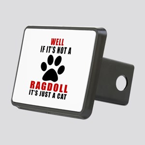 If It's Not Ragdoll Rectangular Hitch Cover