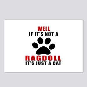 If It's Not Ragdoll Postcards (Package of 8)