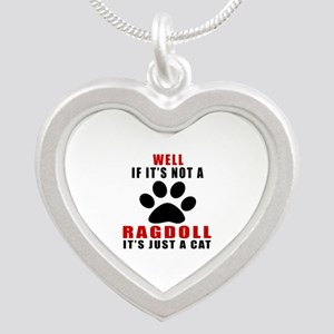 If It's Not Ragdoll Silver Heart Necklace