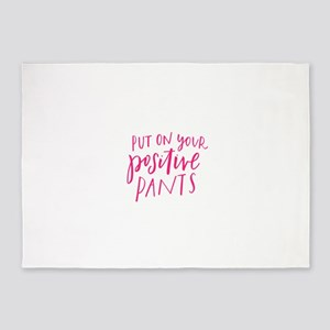 PUT ON YOUR POSITIVE PANTS 5'x7'Area Rug