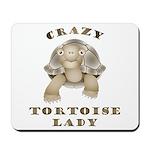 Crazy Tortoise Lady Mousepad