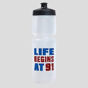 Life Begins At 91 Sports Bottle