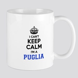 I can't keep calm Im PUGLIA Mugs