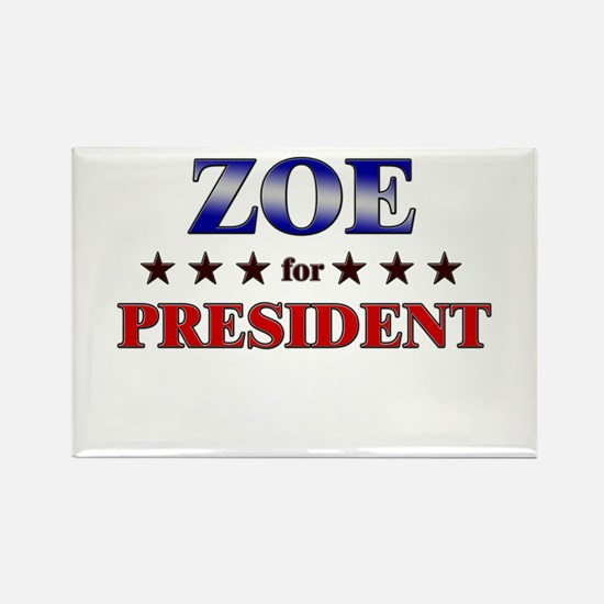 ZOE for president Rectangle Magnet