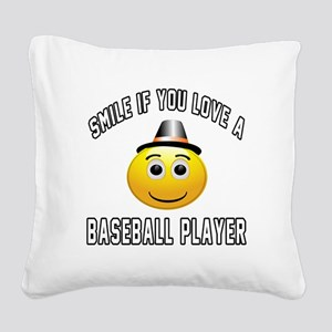 Smile If You Love Baseball pl Square Canvas Pillow