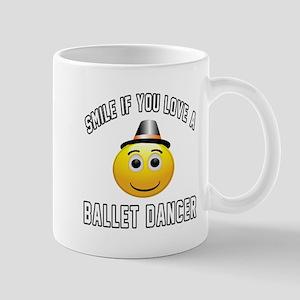 Smile If You Love Ballet dancer Mug