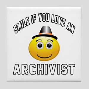 Smile If You Love Archivist Tile Coaster