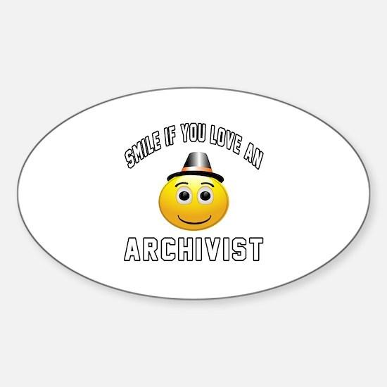Smile If You Love Archivist Sticker (Oval)