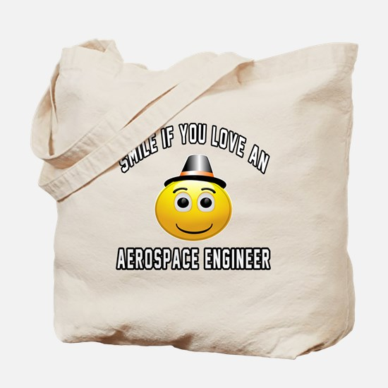 Smile If You Love Aerospace engineer Tote Bag