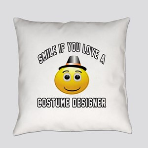 Smile If You Love Costume designer Everyday Pillow